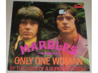 Marbles SINGELOMSLAG Only one woman  1968