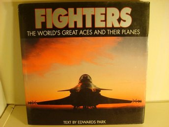 Fighters - The World's Great Aces and Their Planes