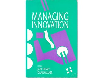 Managing Innovation (På engelska)