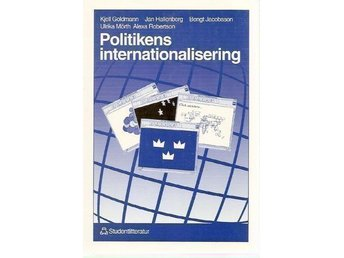 Kjell Goldmann m.fl.: Politikens internationalisering.