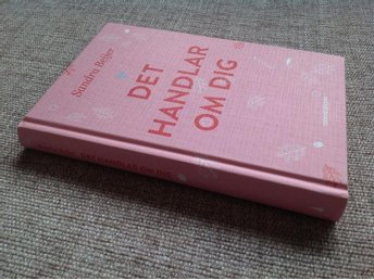 Det Handlar Om Dig Sandra Beijer Helt Ny Bok Ungdomsbok - Trollhättan - Det Handlar Om Dig Sandra Beijer Helt Ny Bok Ungdomsbok - Trollhättan