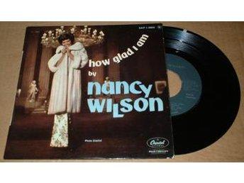 "WILSON, NANCY HOW GLAD I AM 7"" Vinyl - älmhult - WILSON, NANCY HOW GLAD I AM 7"" Vinyl - älmhult"