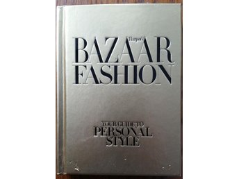 Harper's Bazaar Fashion: Your Guide to Personal Style