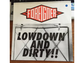 Foreigner - Lowdown and dirty - 12""