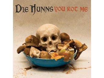 Die Hunns - You Rot Me - CD NY - FRI FRAKT