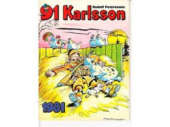 91 Karlsson 1981 / 91:an / FN/VF / snygg - Vallentuna - 91 Karlsson 1981 / 91:an / FN/VF / snygg - Vallentuna