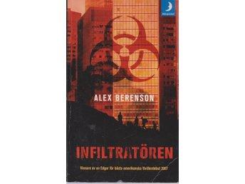Alex Berenson: Infiltratören - Gammelstad - Alex Berenson: Infiltratören - Gammelstad