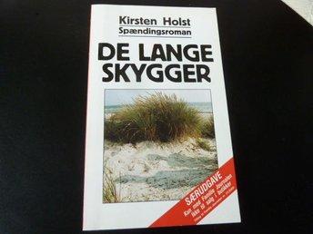 KIRSTEN HOLST, DE LANGE SKYGGER, 2000, BOK, BOG - Anderstorp - KIRSTEN HOLST, DE LANGE SKYGGER, 2000, BOK, BOG - Anderstorp