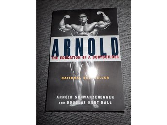 Arnold: The Education of a Bodybuilder