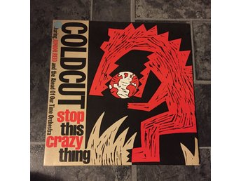 "COLDCUT FEAT. JUNIOR RED - STOP THIS CRAZY THING. (12"")"