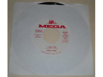 Patsy Sledd 45a I hate you US 1972 VG++ Promo