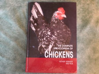 The complete encyclopedia of Chickens - en hönsbibel på engelska