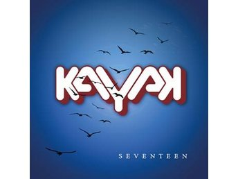 Kayak: Seventeen (2 Vinyl LP + CD)
