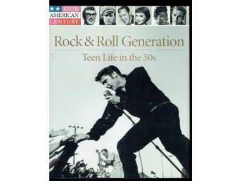 Rock & Roll Generation - Teen Life in the 50s