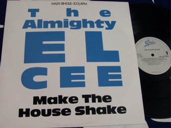 "ALMIGHTY EL-CEE THE - MAKE THE HOUSE SHAKE 12"" 1988"