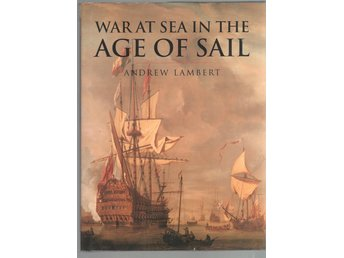 War at Sea in the Age of Sail