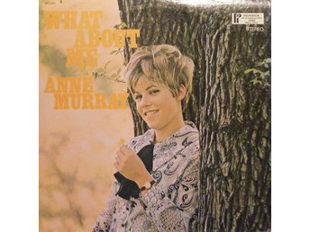 LP Anne Murray  What about me