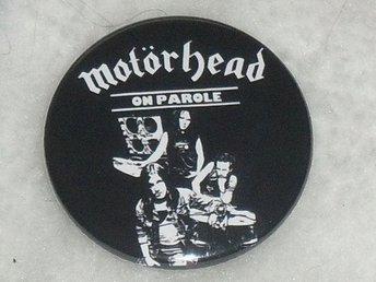 MOTÖRHEAD - STOR Button Badge / Pin / Knapp (ON PAROLE, LEMMY, HAWKWIND,)