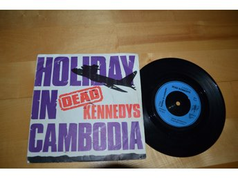 "Dead Kennedys singel "" Holiday in Cambodia """