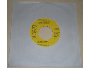 Gary Smith 45a Be my friend US 1971 VG++ Promo