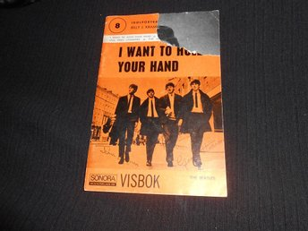 Visbok /Beatles /texter /I want to hold your hand /60-tal