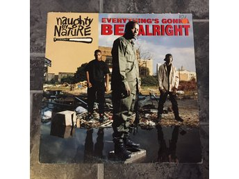 "NAUGHTY BY NATURE - EVERYTHING´S GONNA BE ALRIGHT.  (12"")"