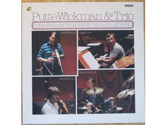 PUTTE WICKMAN & TRIO - Some Enchanted Music By Richard Rodgers