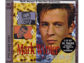 Mark Winter - Go Away Little Girl. - 2CD