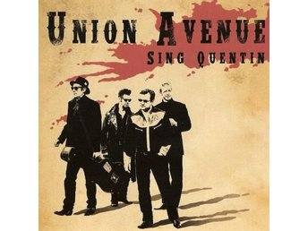 Union Avenue - Sing Quentin - CD NY - FRI FRAKT