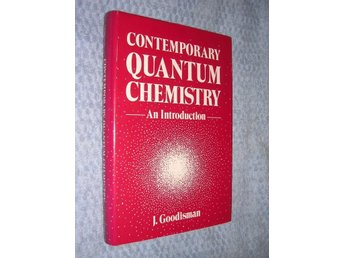 Contemporary Quantum Chemistry - an Introduction