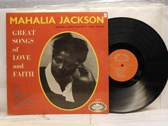 MAHALIA JACKSON - GREAT SONGS OF LOVE AND FAITH