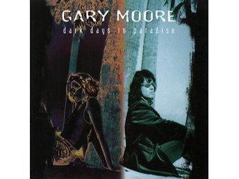 Moore Gary: Dark days in paradise 1997 (Rem) (CD)