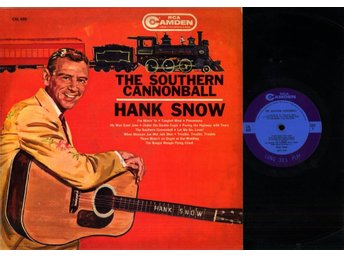 HANK SNOW - THE SOUTHERN CANNONBALL