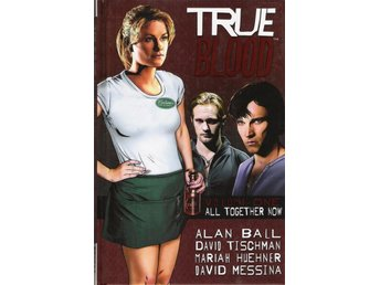 True Blood. Volume one. All together now.