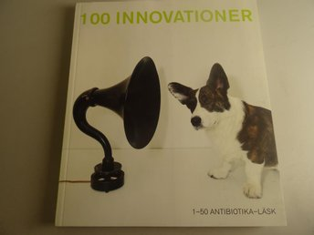 100 innovationer del 1: företagsinnovationer