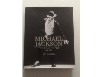 MICHAEL JACKSON The King of Pop 1958-2009 / Tim Hill inb med skyddsomslag