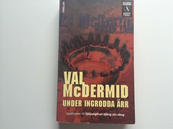 Under ingrodda ärr Val McDermid
