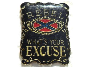 Pin - I´m a rebel - Whats your excuse