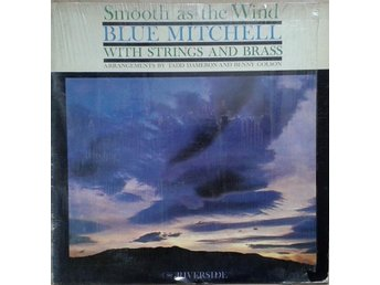 Blue Mitchell With Strings And Brass title* Smooth As The Wind* Jazz, Bop LP US
