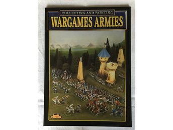 Wargames Armies - Collecting and painting