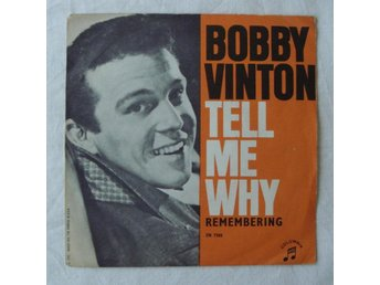 BOOBY VINTON - Tell Me Why, Swe-1964 45""