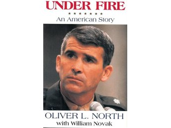 Under fire, An american story, Oliver L North, W Novak (Eng)