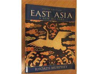 East Asia - A New History av Rhoads Murphey - Romelanda - East Asia - A New History av Rhoads Murphey - Romelanda