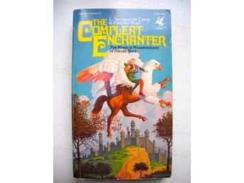 THE COMPLEAT ENCHANTER L. Sprague de Camp & Fletcher Pratt 1976