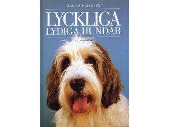 """Boken """"Lyckliga lydiga hundar"""" av Anders Hallgren - Svalöv - Boken """"Lyckliga lydiga hundar"""" av Anders Hallgren - Svalöv"""