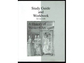 Study Guide and Workbook - use with A History of Western Art