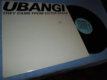 UBANGI - They Came From Outer Space (12a) 1984 New Wave