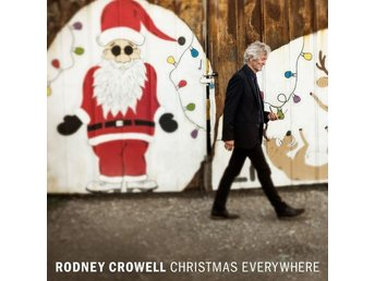 Crowell Rodney: Christmas everywhere 2018 (CD)
