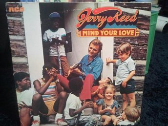 LP JERRY REED - Mind your love 1974