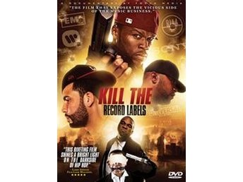 Kill The Record Labels / Hip Hop Documentary (DVD)